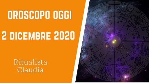 Oroscopo Oggi 2 Dicembre 2020