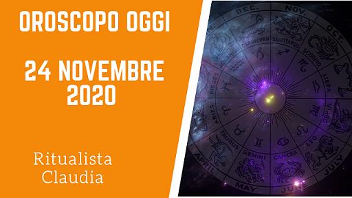 Oroscopo Oggi 24 Novembre 2020
