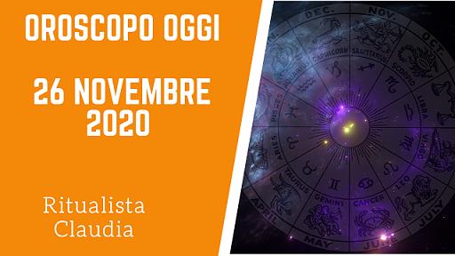 Oroscopo Oggi 26 Novembre 2020
