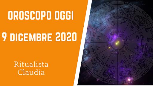 Oroscopo Oggi 9 Dicembre 2020