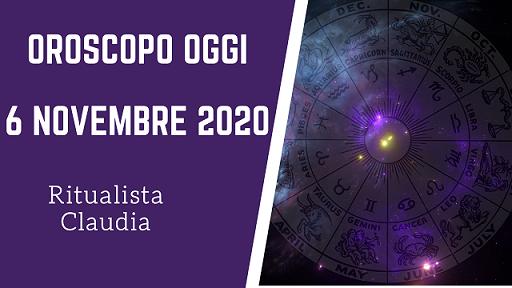 oroscopo oggi 6 novembre 2020
