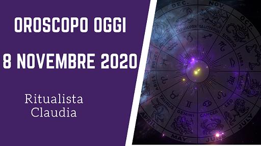 oroscopo oggi 8 novrembre 2020