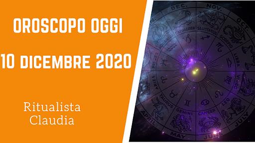 Oroscopo Oggi 10 Dicembre 2020