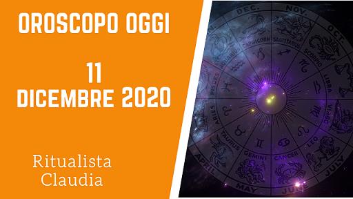 Oroscopo Oggi 11 Dicembre 2020