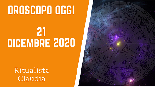 Oroscopo Oggi 21 Dicembre 2020