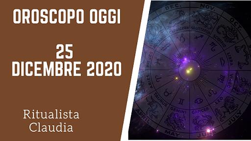 oroscopo oggi 25 dicembre 2020