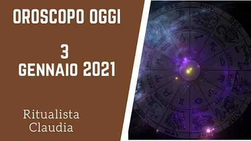 oroscopo oggi 3 gennaio 2021